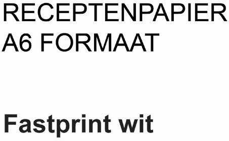 RECEPTPAPIER FASTPRINT A6 80GR WIT 2000 Vel